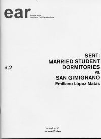 Sert: Married student dormitories vs. San Gimignano